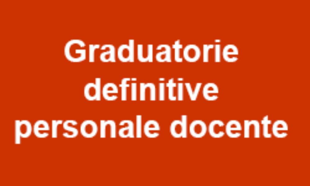 GRADUATORIE DEFINITIVE  PERSONALE DOCENTE II GR. 2^e 3^FASCIA